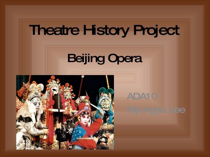 Theatre History Project Beijing Opera ADA10 Myungsu Lee