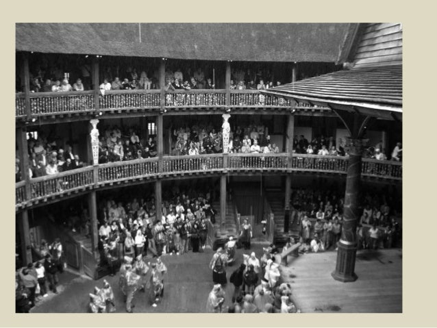 the importance of the audience of the shakespearean theater during the elizabethan age The arts in the elizabethan world during the early  since it was impossible in the elizabethan age to support  of a hero and is of particular importance to a.