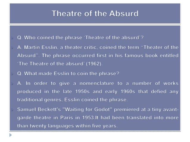 an analysis of beckett and his theatre of the absurd