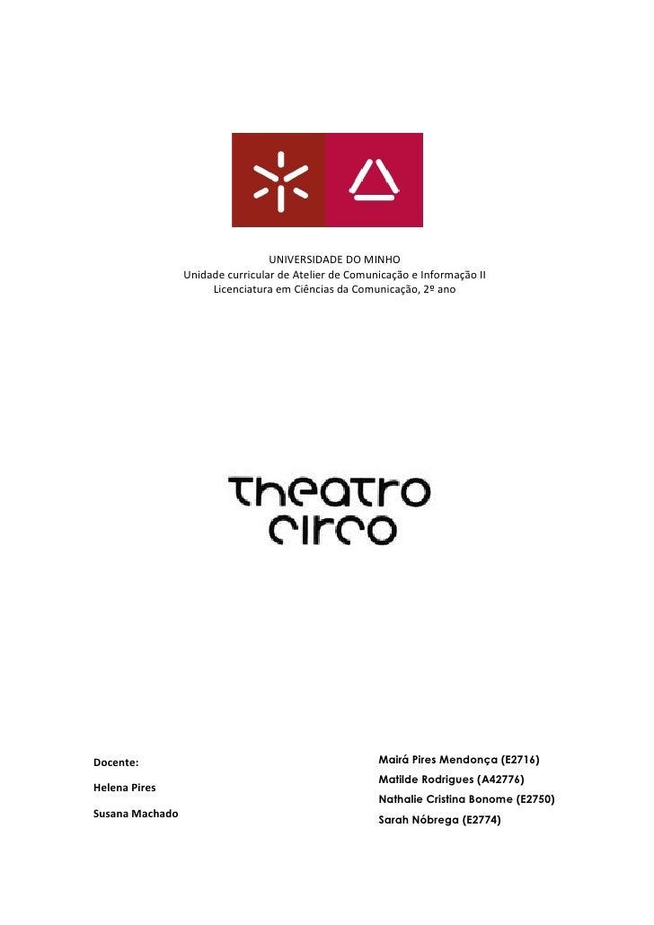 UNIVERSIDADE DO MINHO                  Unidade curricular de Atelier de Comunicação e Informação II                       ...