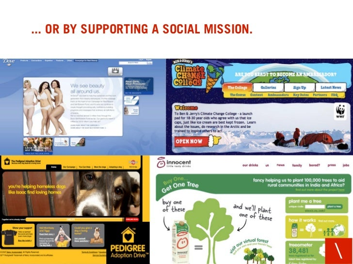 ... OR BY SUPPORTING A SOCIAL MISSION.