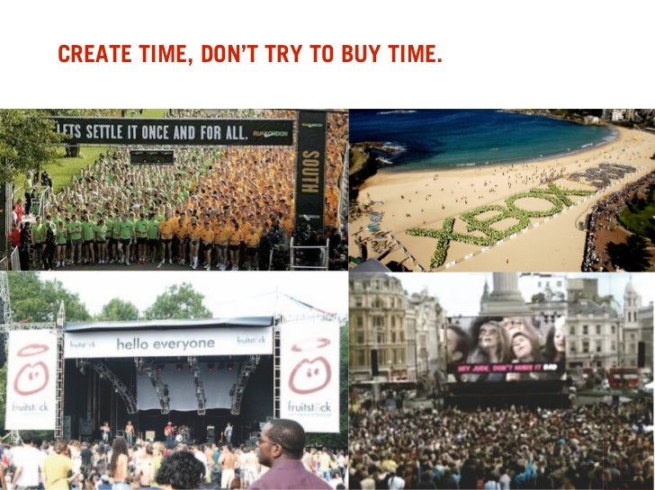 CREATE TIME, DON'T TRY TO BUY TIME.
