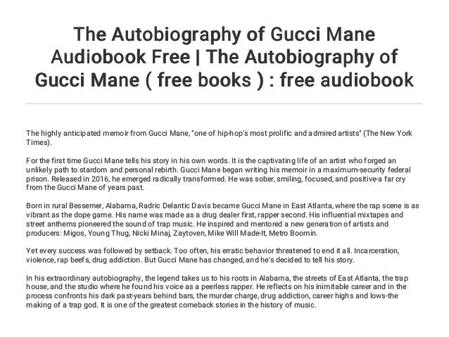 The Autobiography of Gucci Mane Audiobook Free | The Autobiography of…
