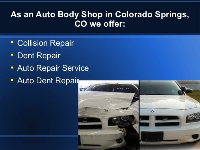 The Auto Body Shop In Colorado Springs Co Precision Finish