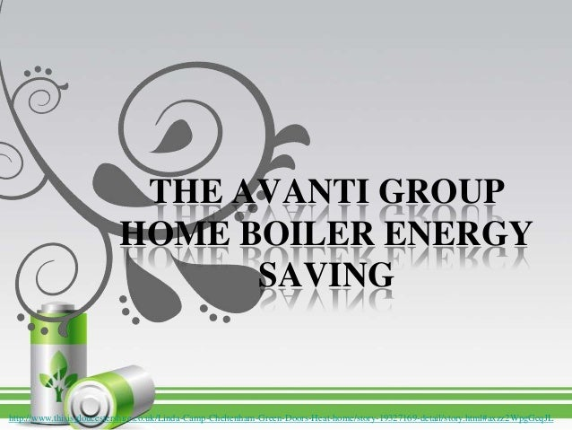 THE AVANTI GROUPHOME BOILER ENERGYSAVINGhttp://www.thisisgloucestershire.co.uk/Linda-Camp-Cheltenham-Green-Doors-Heat-home...