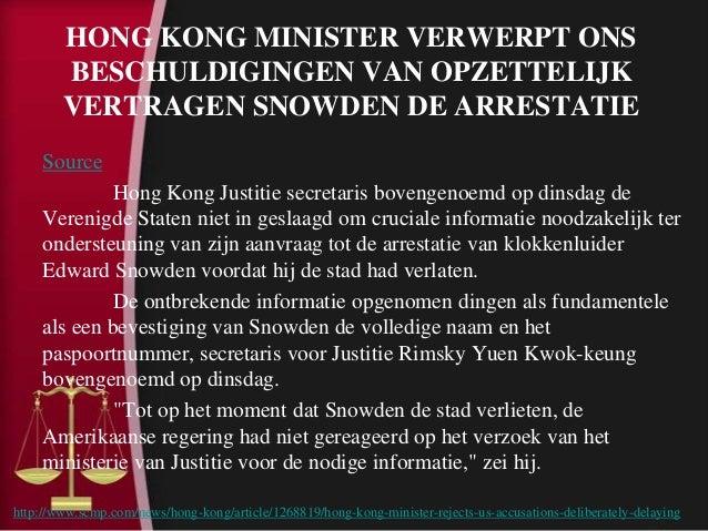 The avanti group, hong kong minister verwerpt ons beschuldigingen van opzettelijk vertragen snowden de arrestatie Slide 2