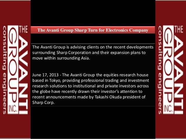 The Avanti Group Sharp Turn for Electronics Company The Avanti Group is advising clients on the recent developments surrou...