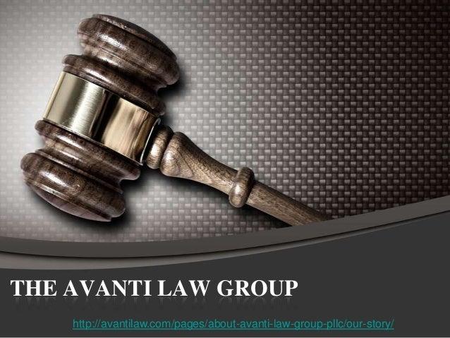 THE AVANTI LAW GROUPhttp://avantilaw.com/pages/about-avanti-law-group-pllc/our-story/