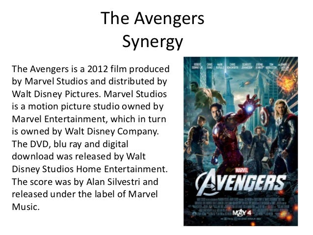 The Avengers                      SynergyThe Avengers is a 2012 film producedby Marvel Studios and distributed byWalt Disn...