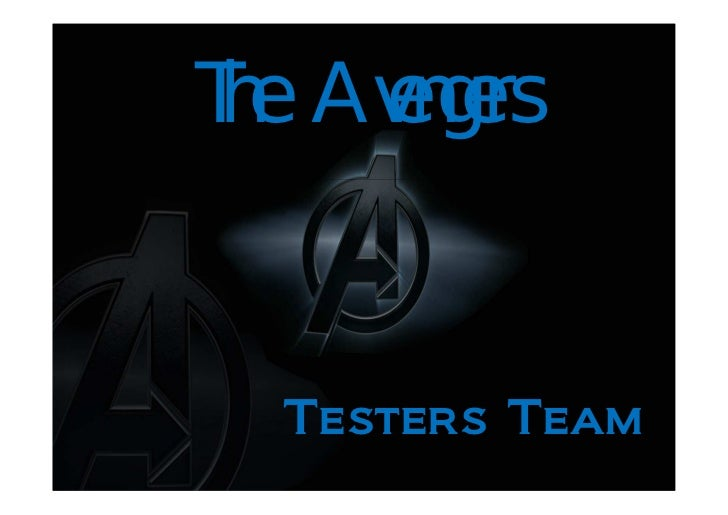 The Avengers   Testers Team
