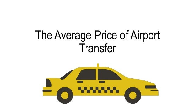 The Average Price of Airport Transfer