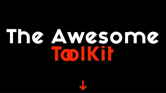 The Awesome ToolKit