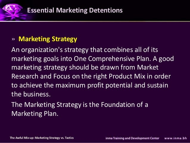 Essential Marketing Detentions » Marketing Strategy An organizations strategy that combines all of its marketing goals int...