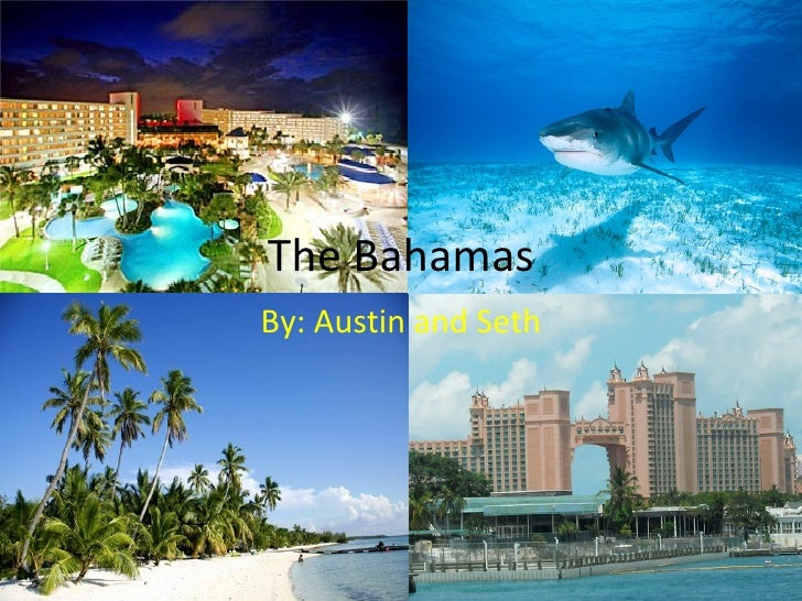 The BahamasBy: Austin and Seth