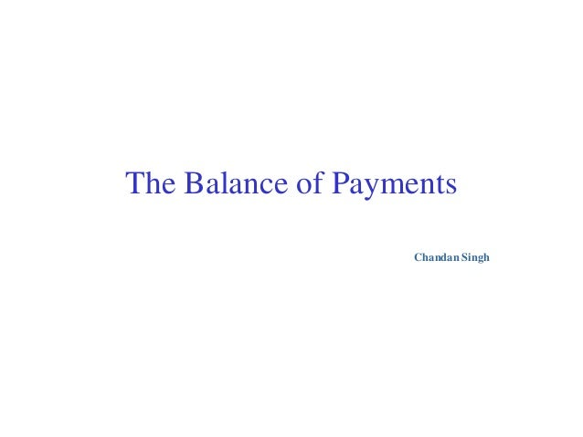 The Balance of PaymentsChandan Singh