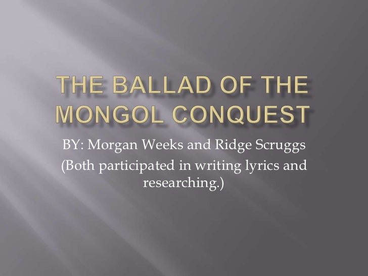 BY: Morgan Weeks and Ridge Scruggs(Both participated in writing lyrics and             researching.)