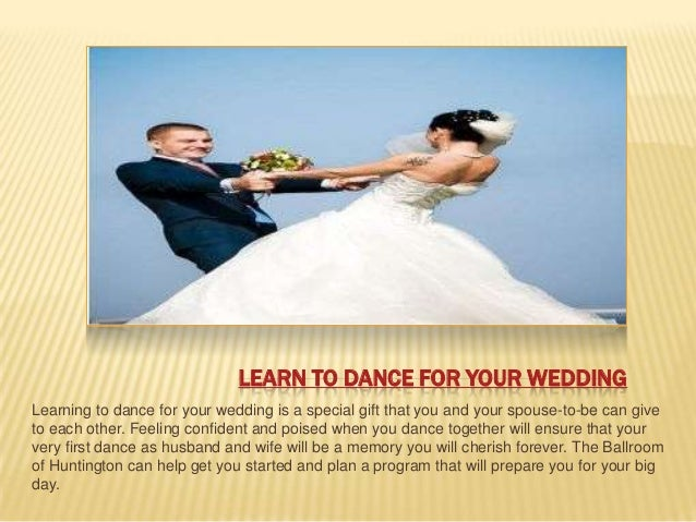 8 LEARN TO DANCE FOR YOUR WEDDINGLearning To Dance For Your Wedding Is
