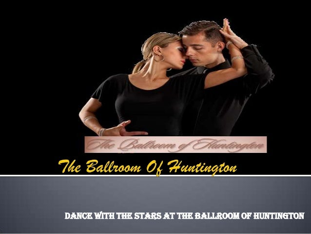 Dance with the stars at The Ballroom of Huntington