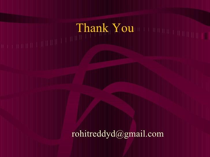 Thank Yourohitreddyd@gmail.com