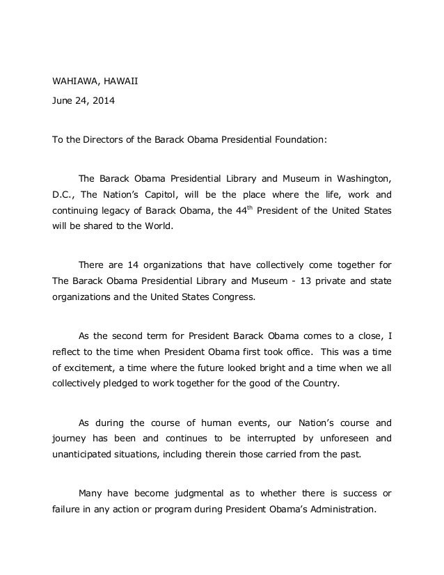 WAHIAWA, HAWAII June 24, 2014 To the Directors of the Barack Obama Presidential Foundation: The Barack Obama Presidential ...