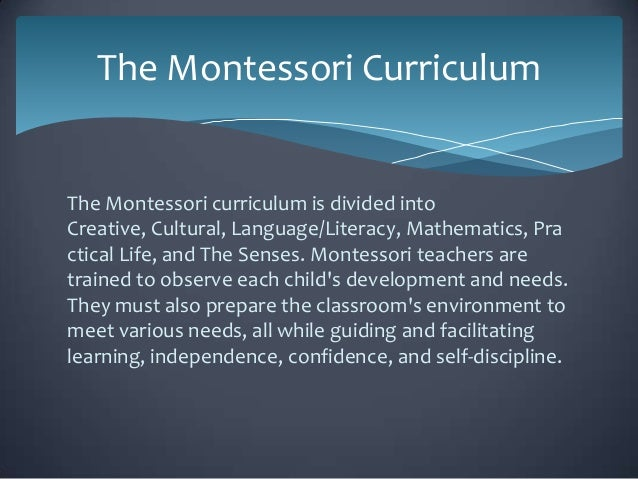 maria montessori and the childs senses According to maria montessori, babies experience life, learn, and develop intelligence through the use of the senses.