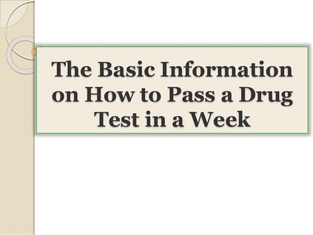 how to pass a piss test in a week