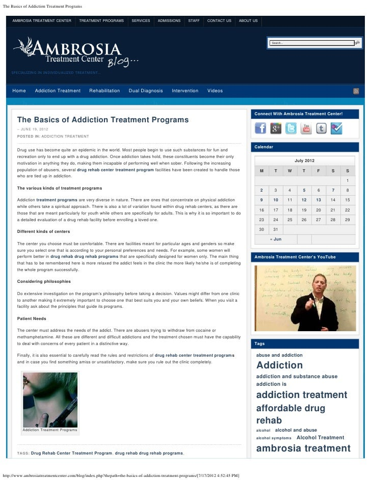 The Basics of Addiction Treatment Programs     AMBROSIA TREATMENT CENTER           TREATMENT PROGRAMS          SERVICES   ...