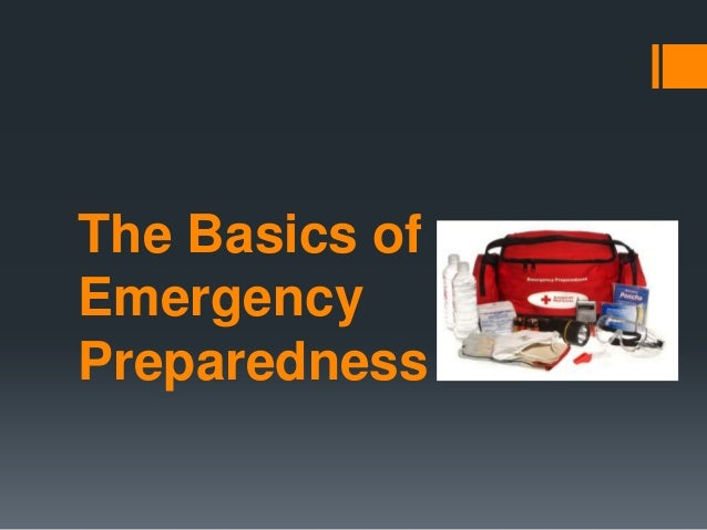 The Basics of Emergency Preparedness