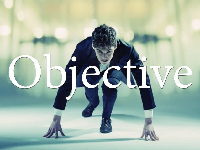 Objective; 8.