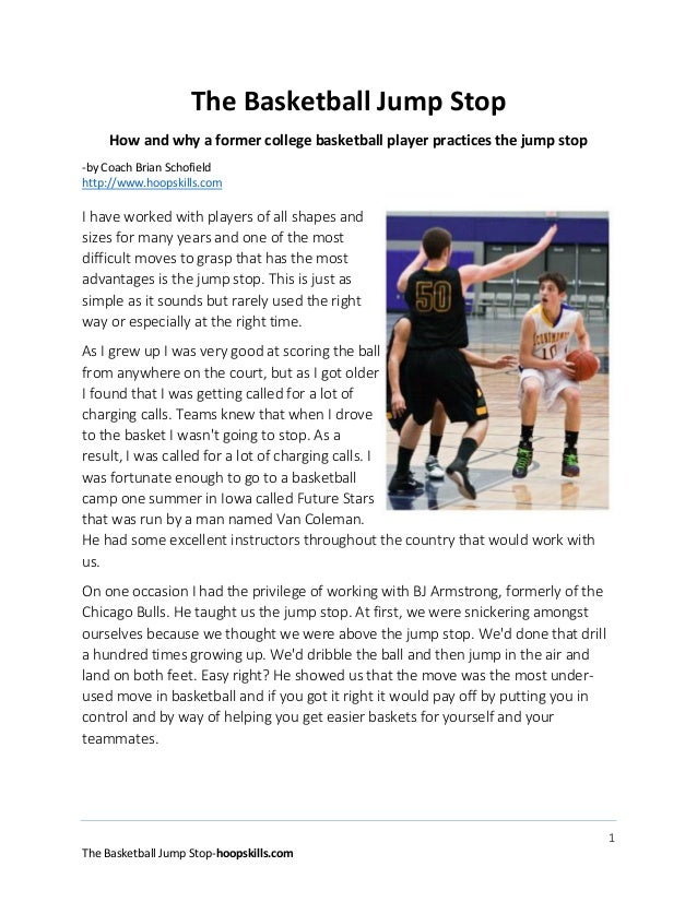 1 The Basketball Jump Stop-hoopskills.com The Basketball Jump Stop How and why a former college basketball player practice...