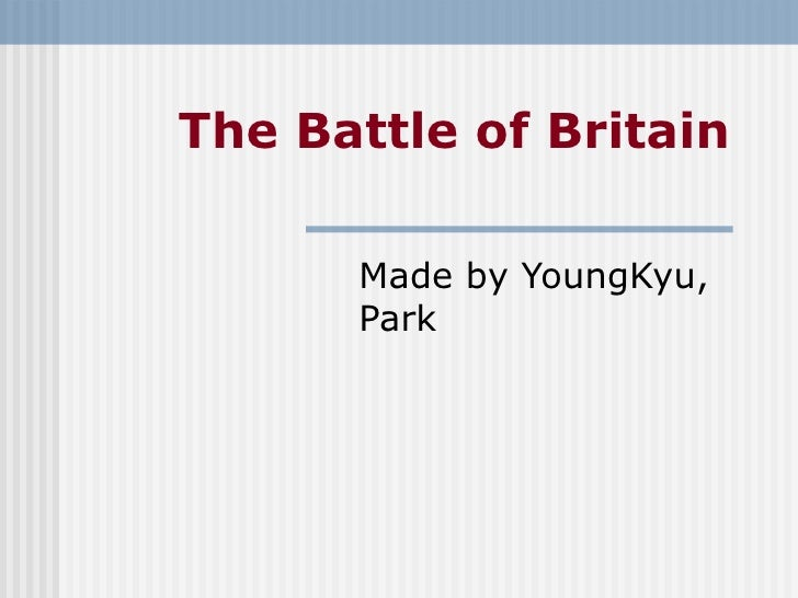The Battle of Britain Made by YoungKyu, Park