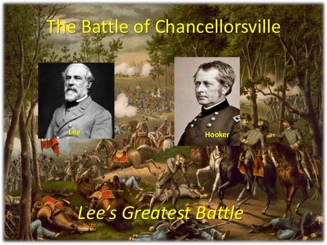 The Battle of ChancellorsvilleLee's Greatest BattleLee Hooker