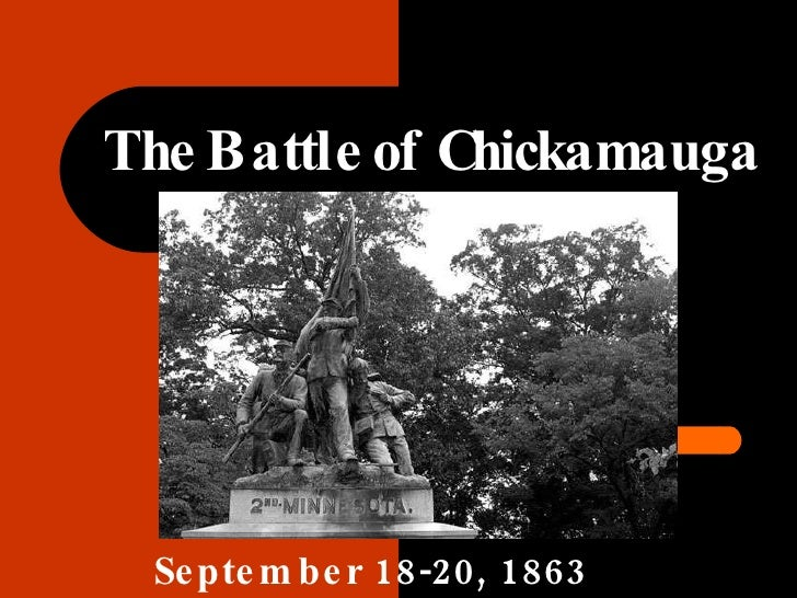 The Battle of Chickamauga September 18-20, 1863