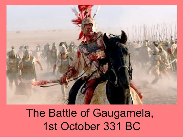 The Battle of Gaugamela, 1st October 331 BC