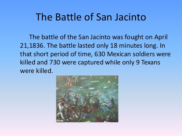 the battle of san jacinto essay Noew an essay contest is offering a free vacation to san antonio to help define emily's role in texas history so enthralled with her beauty, myth suggests that the good general was literally caught with his pants down when sam houston and friends rode into the fields of san jacinto and routed the mexican army in one.