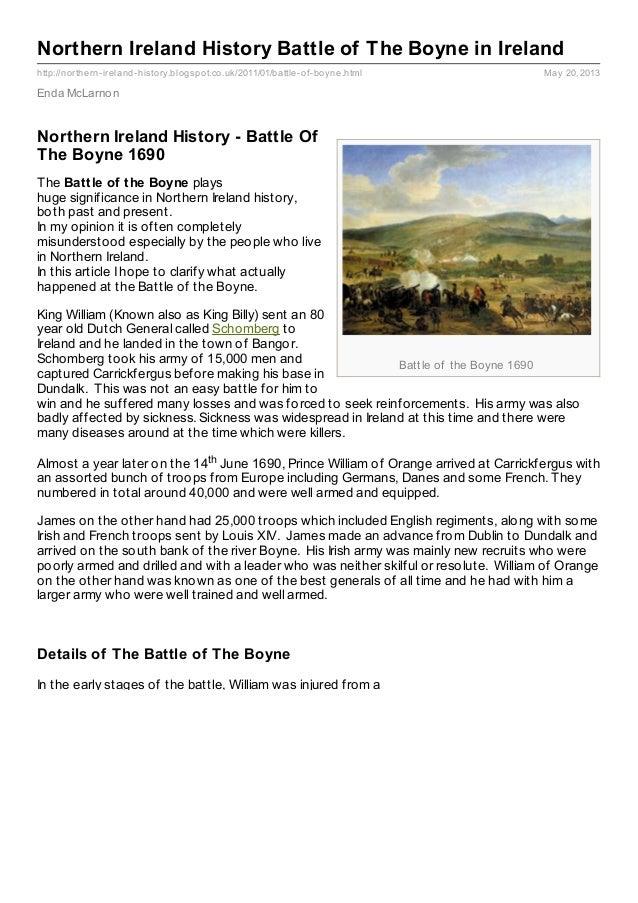 Battle of the Boyne 1690http://northern-ireland-history.blogspot.co.uk/2011/01/battle-of-boyne.html May 20, 2013Northern I...