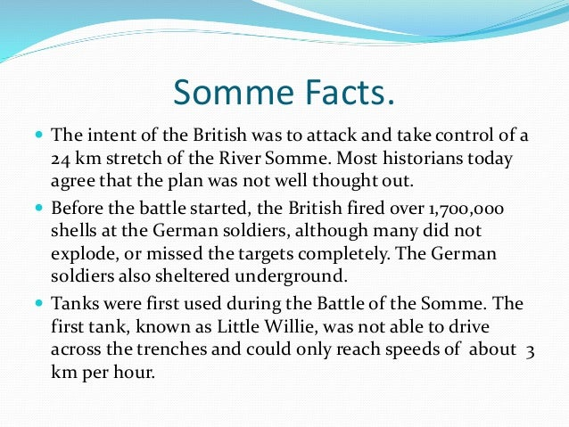 the british took the opportunity at the battle of somme Ahead of somme centenary, imperial war museums is appealing for help to   the battle of the somme, members of the public have an opportunity to record   in the early morning of july 1st 1916, the british army launched an attack  by  iwm beyond the centenary as a research tool for future generations.