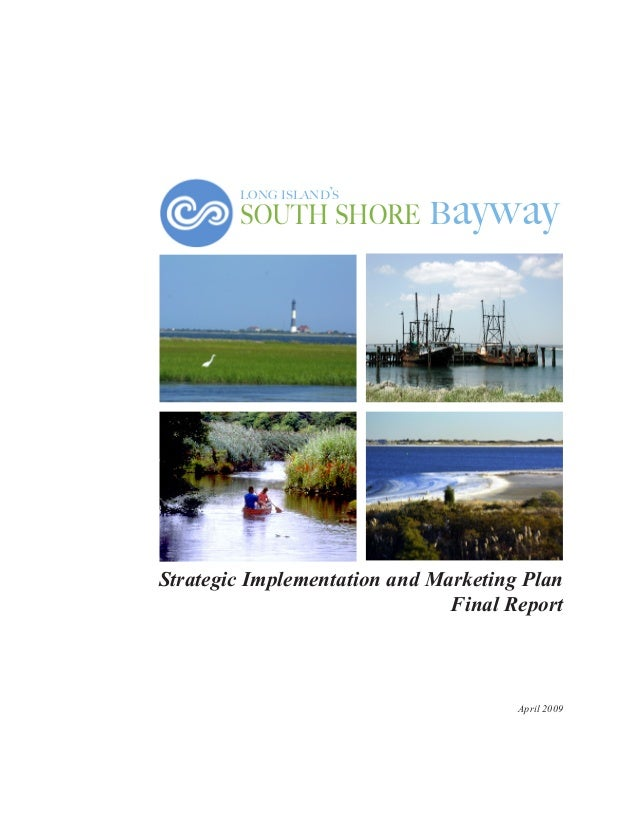 long island's  ayway  south shore b  Strategic Implementation and Marketing Plan Final Report  April 2009