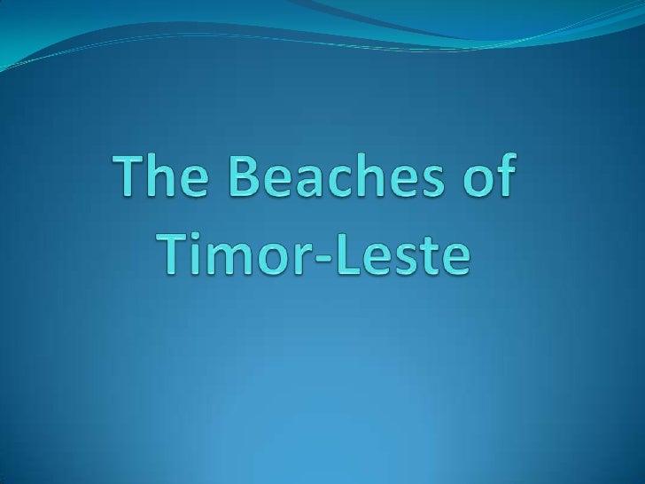 The Beaches ofTimor-Leste<br />