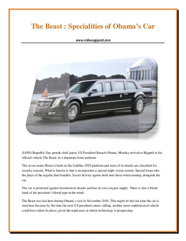 The Beast : Specialities of Obama's Car