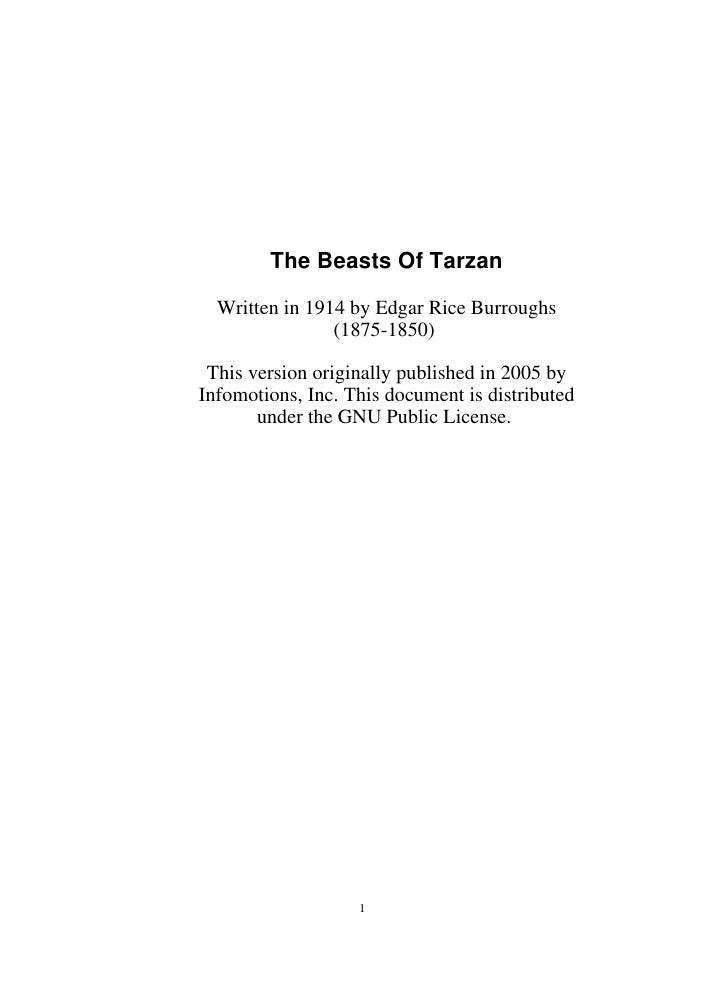 The Beasts Of Tarzan    Written in 1914 by Edgar Rice Burroughs                 (1875-1850)   This version originally publ...