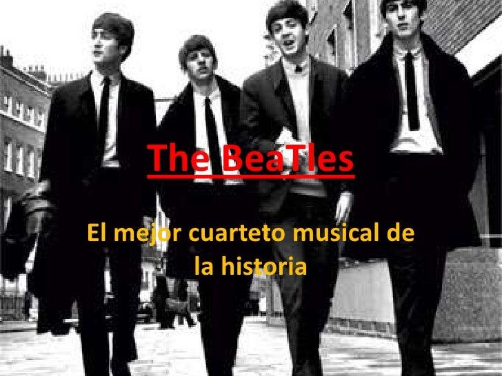 TheBeaTles<br />El mejor cuarteto musical de la historia<br />