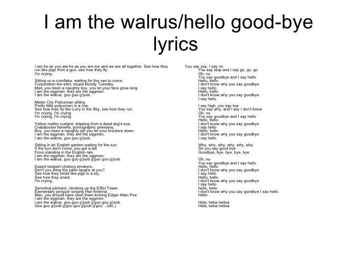 am the walrus hello good bye lyrics ul liI'm The Walrus Lyrics