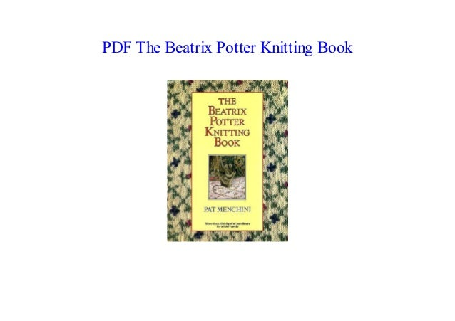 New Ebook 18 The Beatrix Potter Knitting Book Full Pages