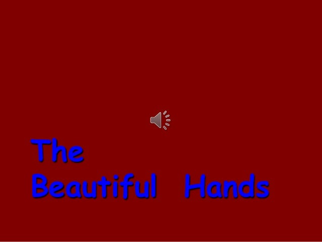 TheBeautiful Hands