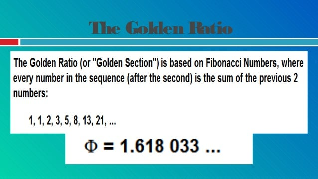 The Golden Ratio Measure the length and width of your face. Divide the length by the width. This should give approximately...