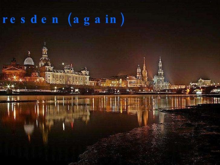 Dresden (again)