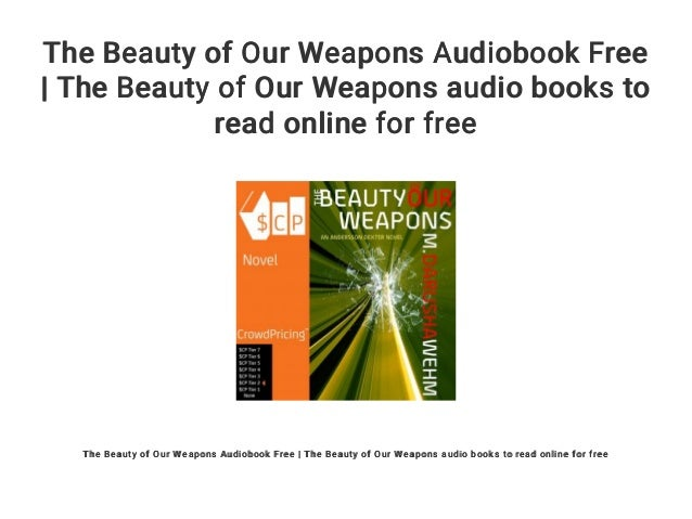 The Beauty of Our Weapons (Andersson Dexter Book 3)
