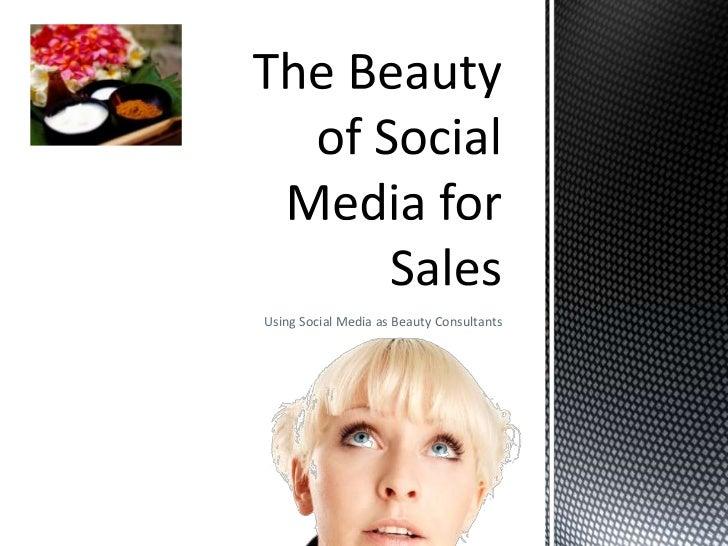 Using Social Media as Beauty Consultants