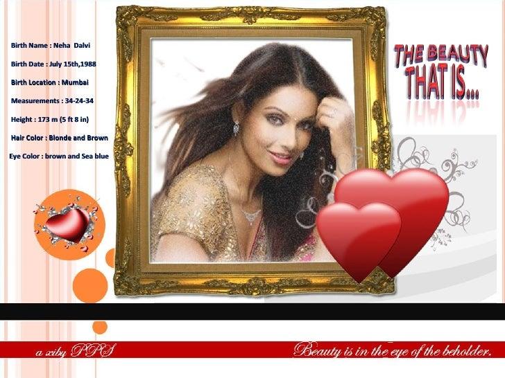 Birth Name :Neha  Dalvi  Birth Date : ...
